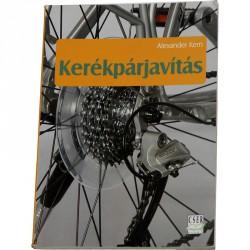 Kerékpárjavítás Kézikönyv Alexander Kern Sportszer